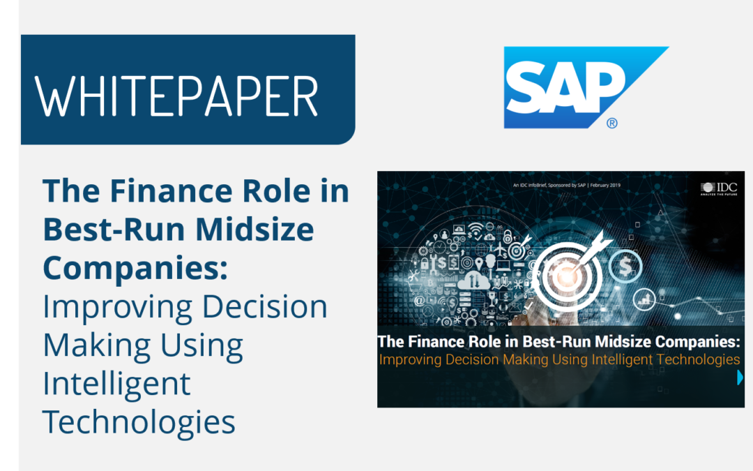 The Finance Role in Best-Run Midsize Companies: Improving Decision Making Using Intelligent Technologies