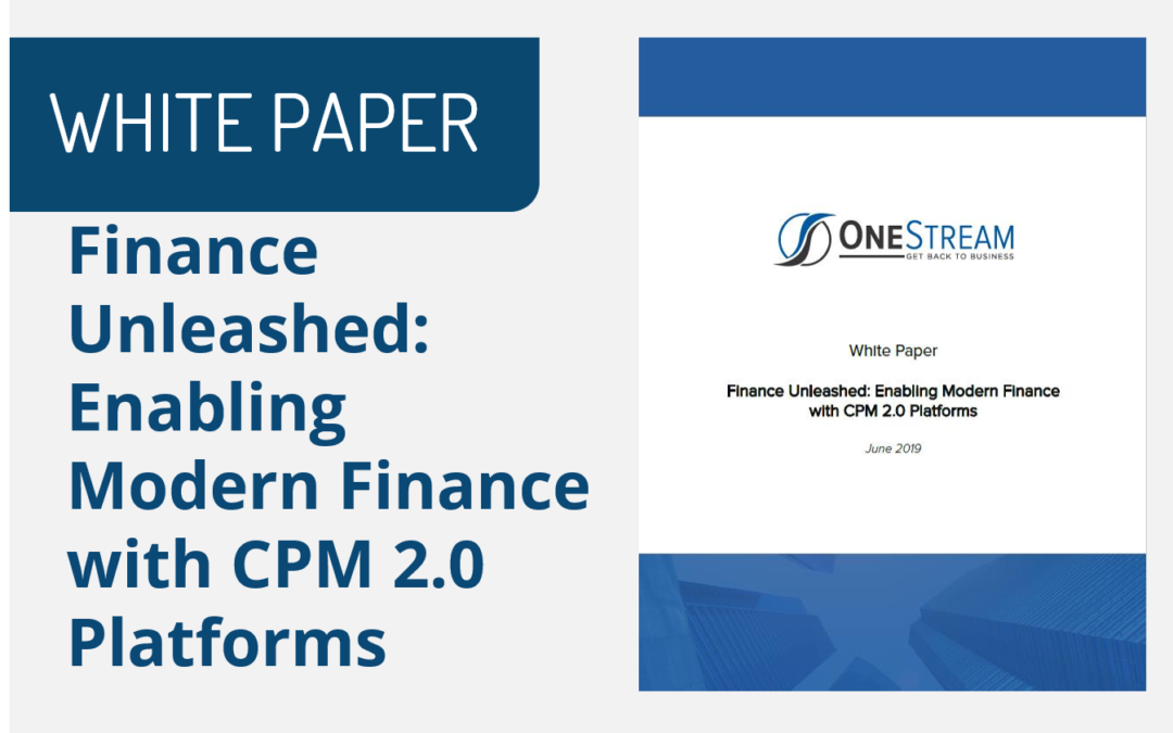 Finance Unleashed: Enabling Modern Finance with CPM 2.0 Platforms