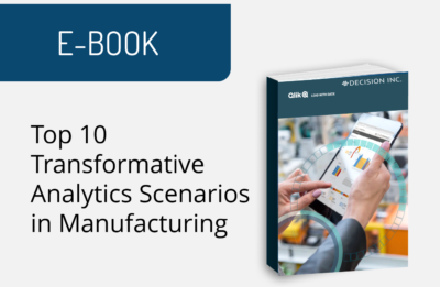 Top 10 Transformative Analytics Scenarios in Manufacturing