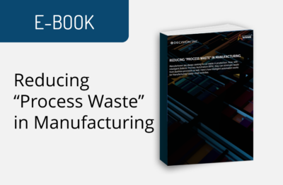 """Reducing """"Process Waste"""" in Manufacturing"""