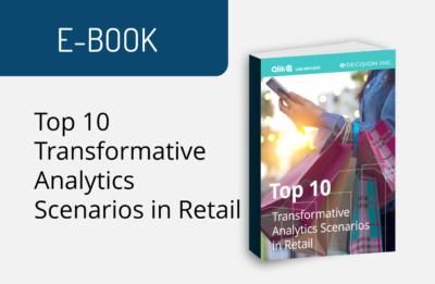 Top 10 Transformative Analytics Scenarios in Retail
