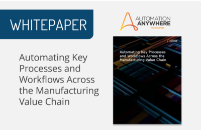 Automating Key Processes and Workflows Across the Manufacturing Value Chain