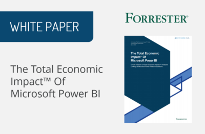 The Total Economic Impact™ Of Microsoft Power BI