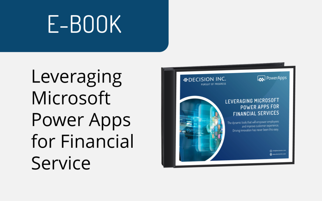 Leveraging Microsoft Power Apps for Financial Services
