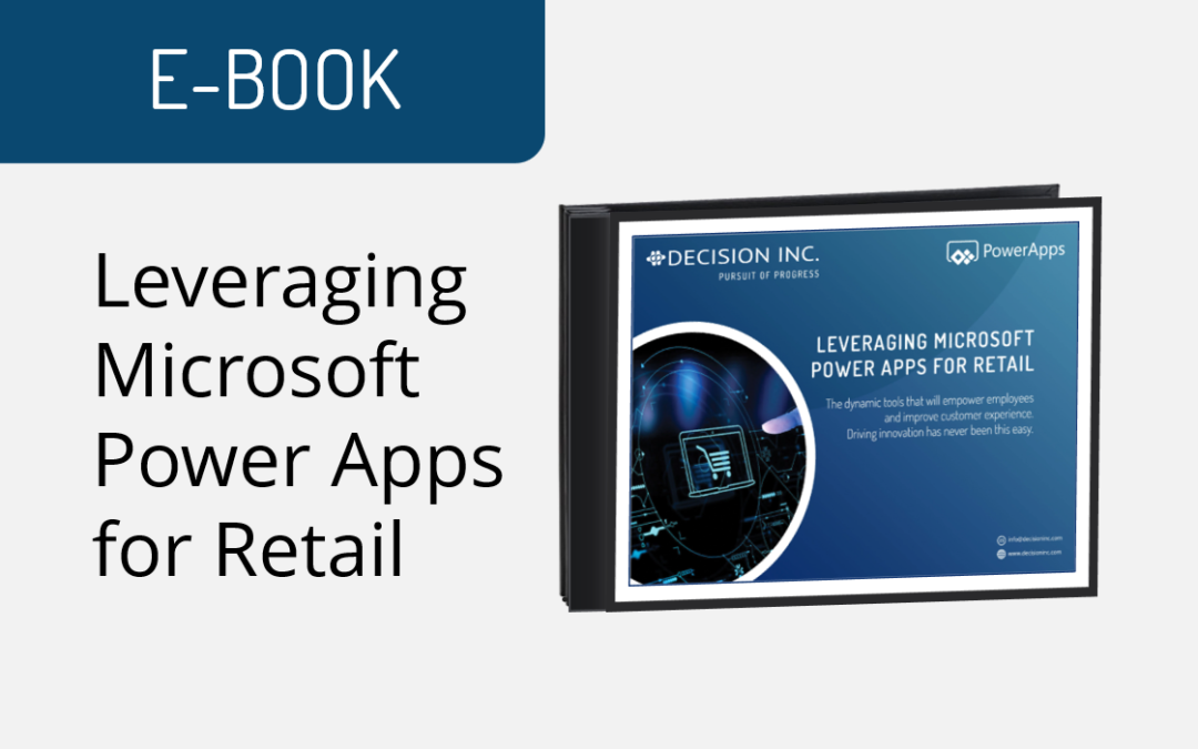 Leveraging Microsoft Power Apps for Retail